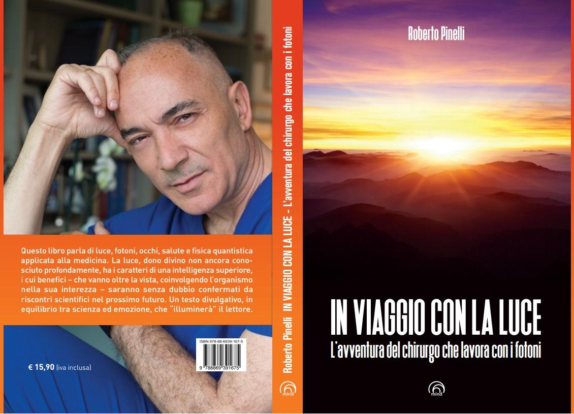 Il libro del dottor roberto pinelli in viaggio con la luce telecolor - Libro la luce alla finestra ...